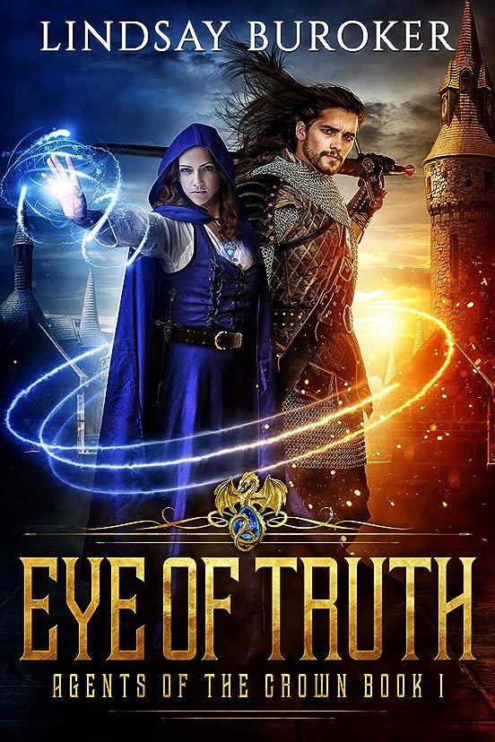 ラジカル権限逃すEye of Truth (Agents of the Crown Book 1) (English Edition)