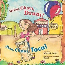 Drum, Chavi, Drum!/¡Toca, Chavi, Toca!
