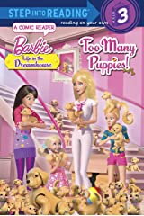 Too Many Puppies! (Barbie: Life in the Dream House) (Step into Reading) Paperback