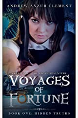 Hidden Truths: Voyages of Fortune Book One (An Historical Fantasy Time-Travel Adventure) Kindle Edition