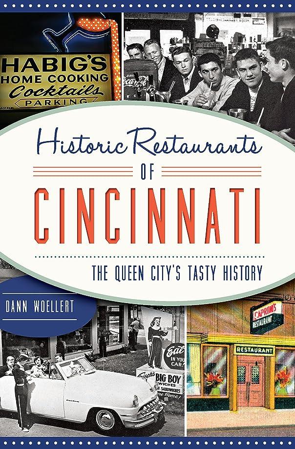 戦闘意外階段Historic Restaurants of Cincinnati: The Queen City's Tasty History (American Palate) (English Edition)