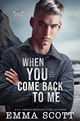 When You Come Back to Me: a standalone M/M romance (Lost Boys Book 2) Kindle Edition
