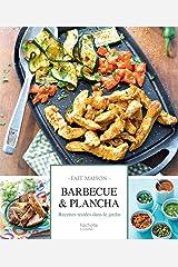 Barbecue et plancha : Recettes testées dans le jardin (Fait Maison) Format Kindle