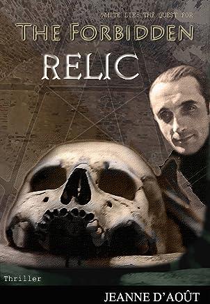The Forbidden Relic (English Edition)