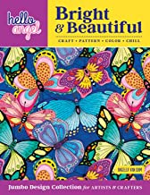 Hello Angel Bright & Beautiful Jumbo Design Collection for Artists & Crafters: Craft, Pattern, Color, Chill (Design Originals) 208 Pages of Inspiring, Intricate Designs on Extra-Thick Perforated Paper