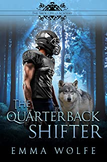 The Quarterback Shifter: A Sweet YA Paranormal Romance (The Smoky Hills Academy Book 1)
