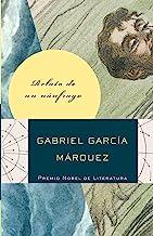 Relato de un náufrago (Spanish Edition)