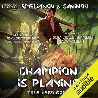 True Hero: Champion Is Playing, Book 1