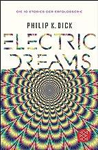 Electric Dreams: Die 10 Stories der Erfolgsserie (Fischer Klassik) (German Edition)