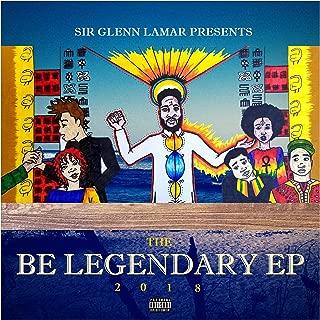 Be Legendary [Explicit]