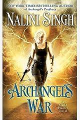 Archangel's War (Guild Hunter Book 12) Kindle Edition