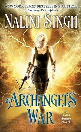 Archangel's War (A Guild Hunter Novel Book 12) (English Edition)