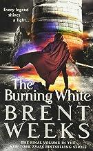 The Burning White (Lightbringer, 5)