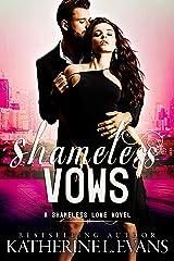 Shameless Vows: a dark royal romance/royal arranged marriage romance (Shameless Love Book 2) Kindle Edition