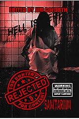 Rejected for Content 5: Sanitarium Kindle Edition