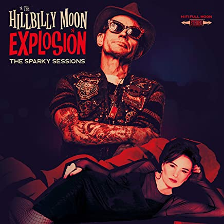 Hillbilly Moon Explosion - The Sparky Sessions (2019) LEAK ALBUM