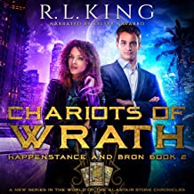 Chariots of Wrath: Happenstance and Bron, Book 2