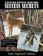 Eastern Coyote Hunting Success Secrets