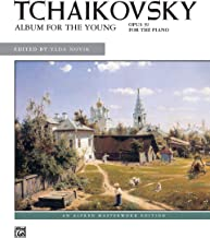 Tchaikovsky -- Album for the Young, Op. 39 (Alfred Masterwork Edition)