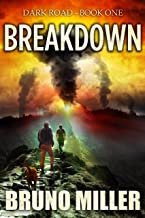 Breakdown: A Post-Apocalyptic EMP Survival series (The Dark Road series Book 1)