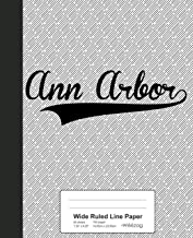 Wide Ruled Line Paper: ANN ARBOR Notebook