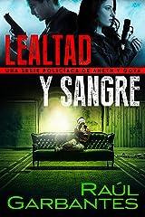 Lealtad y sangre: Una serie policíaca de Aneth y Goya (Crímenes en tierras violentas nº 3) Versión Kindle
