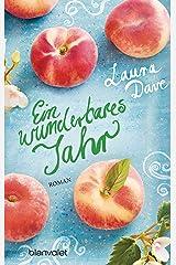 Ein wunderbares Jahr: Roman (German Edition) Kindle Edition
