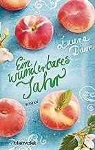 Ein wunderbares Jahr: Roman (German Edition)