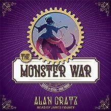 The Monster War: League of Seven, Book 3