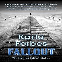 Fallout: The First Nick Sullivan Thriller: Nick Sullivan Thrillers, Book 1