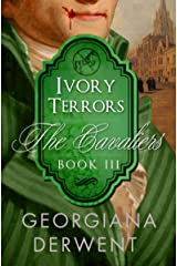 Ivory Terrors (The Cavaliers Series: Book Three): A vampire romance trilogy (The Cavaliers Trilogy 3) Kindle Edition