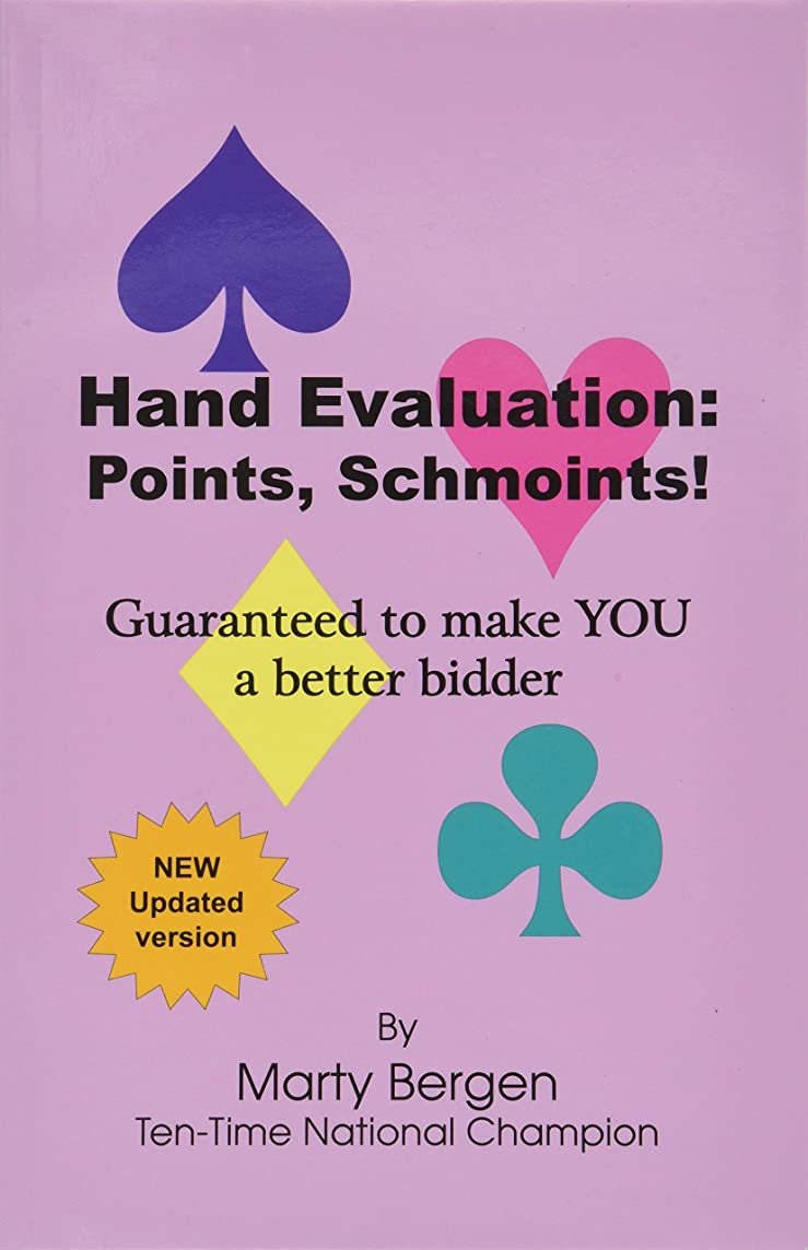 Hand Evaluation: Points, Schmoints