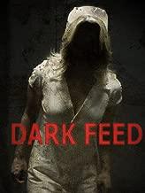 Best dark feed 2013 Reviews
