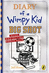 Diary of a Wimpy Kid: Big Shot (Book 16) Kindle Edition