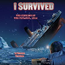 I Survived the Sinking of the Titanic, 1912: I Survived, Book 1