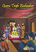 Guru Tegh Bahadur - The Ninth Sikh Guru (Sikh Comics for Children & Adults Book 1) (English Edition)