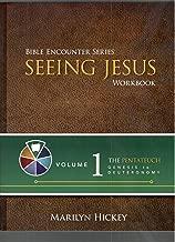 Bible encounter series seeing Jesus workbook (volume 1) 2014 copy ISBN# 1938696725