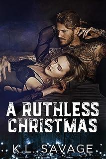 A RUTHLESS CHRISTMAS (RUTHLESS KINGS MC™ (A RUTHLESS UNDERWORLD NOVEL) Book 9) (English Edition)