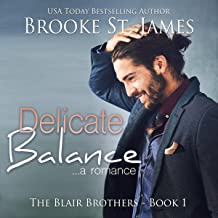 Delicate Balance: A Romance (The Blair Brothers, Book 1)