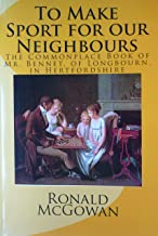 To Make Sport for our Neighbours: The Commonplace Book of Mr Bennet, of Longbourn