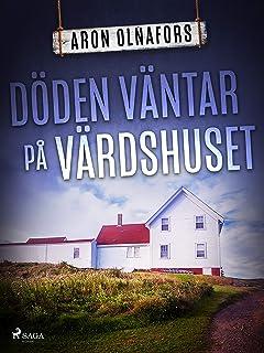 Döden väntar på värdshuset (Aroshamnsdeckarna) (Swedish Edition)