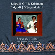 Bow to the Violins (South Indian Classical Music)