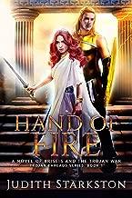 Hand of Fire: A Novel of Briseis and the Trojan War (Trojan Threads Book 1)