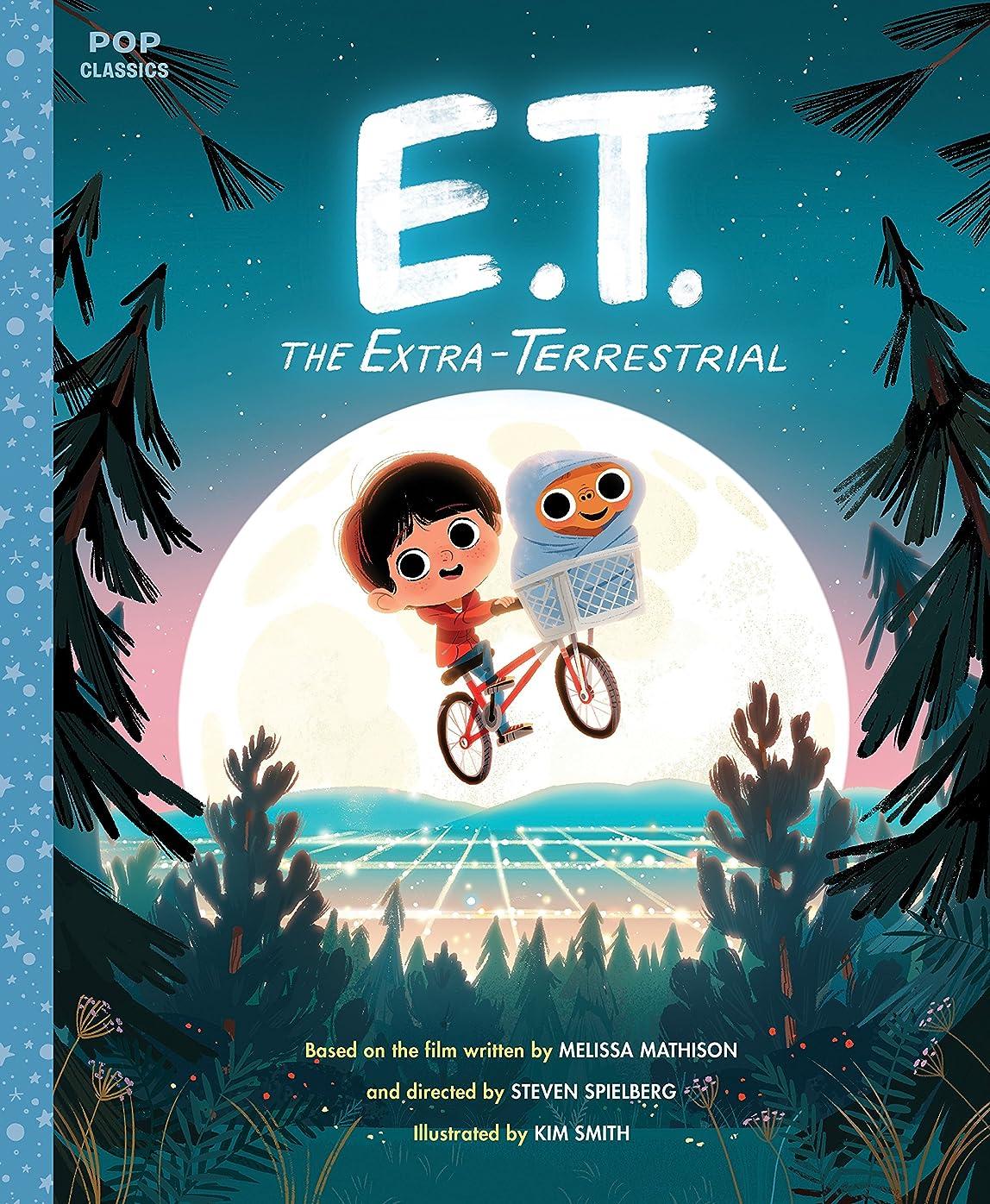 港普及部分的にE.T. the Extra-Terrestrial: The Classic Illustrated Storybook (Pop Classics 3) (English Edition)
