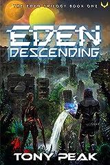 Eden Descending: An Alien Planet Survival Series Kindle Edition