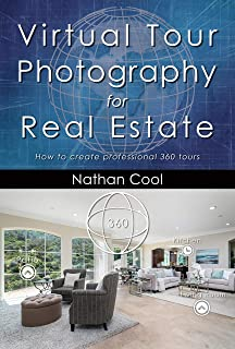 Virtual Tour Photography for Real Estate: How to create professional 360 tours (Real Estate Photography Book 7)