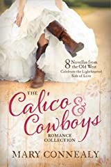 The Calico and Cowboys Romance Collection: 8 Novellas from the Old West Celebrate the Lighthearted Side of Love Kindle Edition