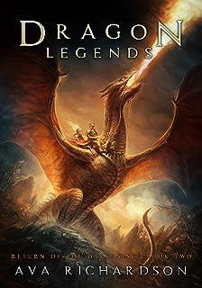 Dragon Legends (Return of the Darkening Book 2)