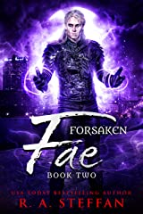 Forsaken Fae: Book Two Kindle Edition