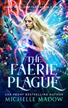The Faerie Plague (Dark World: The Faerie Games Book 5) (English Edition)